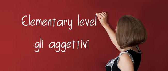 Adjectives - Aggettivi