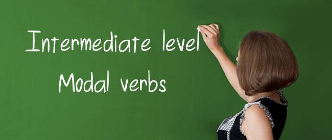 Intermediate - Modal Verbs