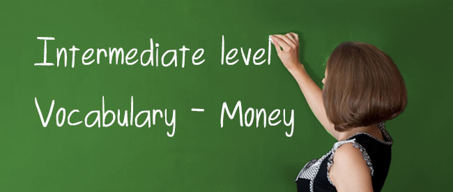 Intermediate - Money Vocabulary